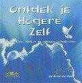 Ontdek je Hogere Zelf - J. C. van der Heide, Jan C. van der Heide