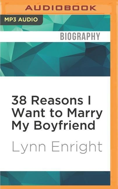 38 REASONS I WANT TO MARRY M M - Lynn Enright