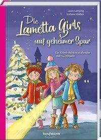 Die Lametta-Girls auf geheimer Spur - Laura Lamping