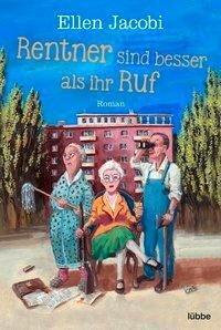 Rentner sind besser als ihr Ruf - Ellen Jacobi