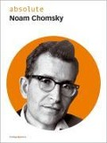 absolute Noam Chomsky -