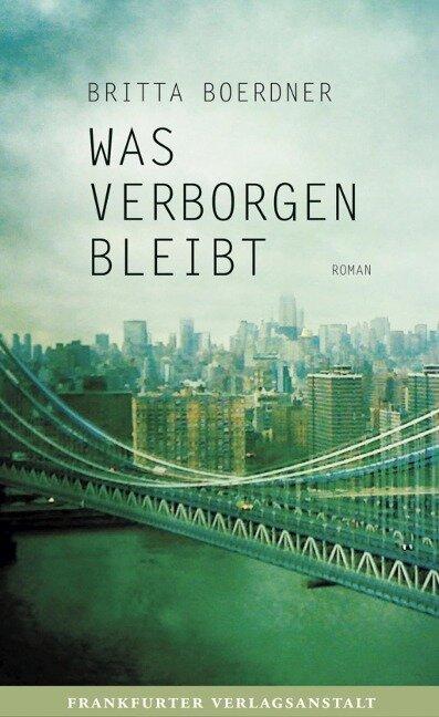 Was verborgen bleibt - Britta Boerdner