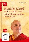 Achtsamkeit - die Erforschung unseres Potenzials - Matthieu Ricard