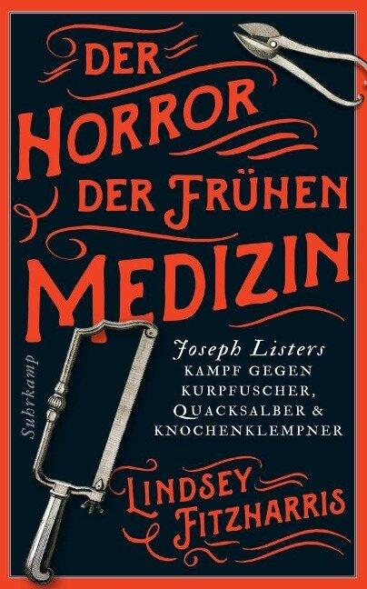 Der Horror der frühen Medizin - Lindsey Fitzharris