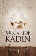 Mücahide Kadin - Nureddin Yildiz