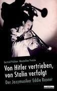 Von Hitler vertrieben, von Stalin verfolgt - Gertrud Pickhahn, Maximilian Preisler