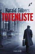 Totenliste - Harald Gilbers