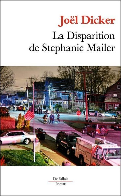La Disparition de Stéphanie Mailer - Joël Dicker