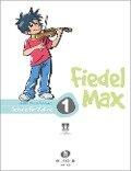 Fiedel Max - Schule 1 mit CD - Andrea Holzer-Rhomberg