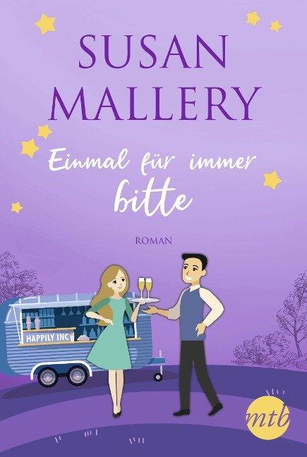 Einmal für immer, bitte - Susan Mallery