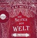 Die Seiten der Welt 3. Blutbuch - Kai Meyer