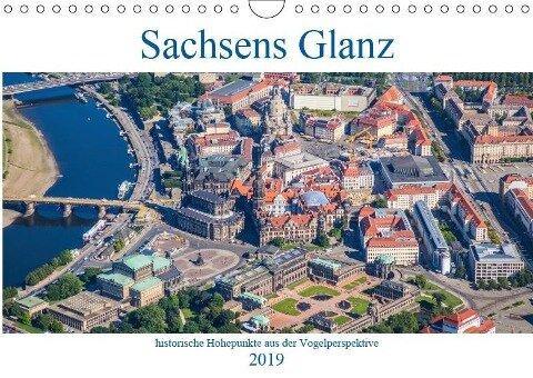 Sachsens Glanz - historische Höhepunkte aus der Vogelperspektive (Wandkalender 2019 DIN A4 quer) - Mario Hagen