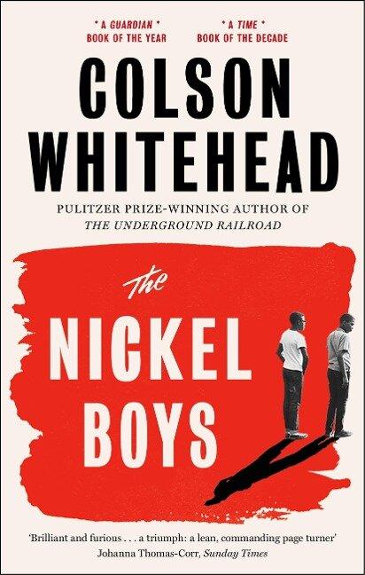 The Nickel Boys - Colson Whitehead