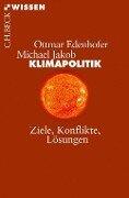 Klimapolitik - Ottmar Edenhofer, Michael Jakob