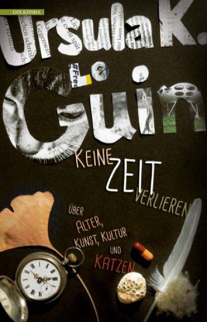 Keine Zeit verlieren - Ursula K. Le Guin