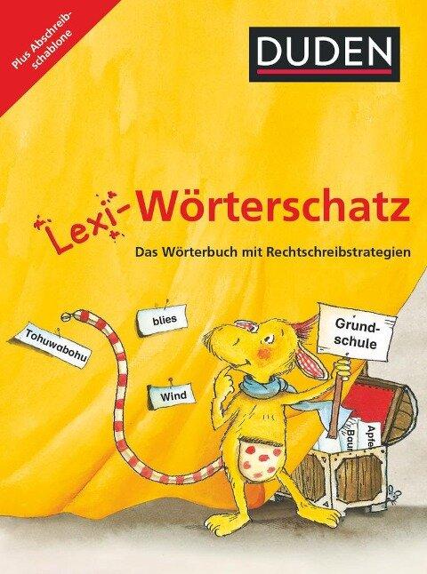 Lexi-Wörterschatz - Das Wörterbuch mit Rechtschreibstrategien - 2.-4. Schuljahr -