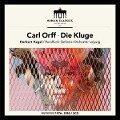 Die Kluge - Carl Orff