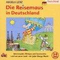Die Reisemaus in Deutschland - Angela Lenz
