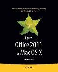 Learn Office 2011 for Mac OS X - Guy Hart-Davis