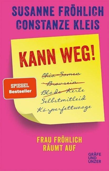 Kann weg! - Susanne Fröhlich, Constanze Kleis