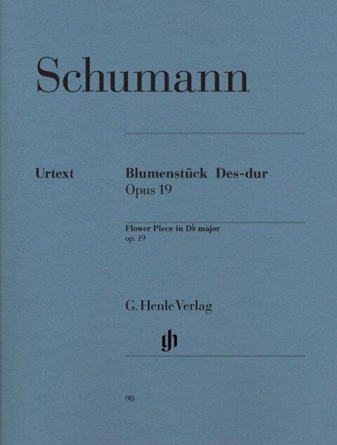 Blumenstück Des-dur op. 19 - Robert Schumann