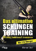 Das ultimative Schlingentraining - Marcel Doll