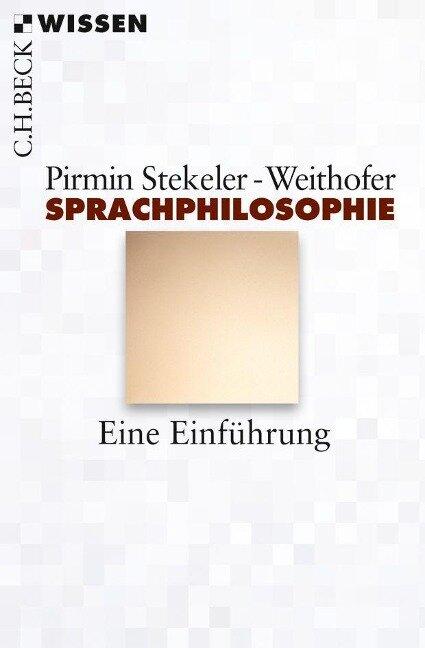 Sprachphilosophie - Pirmin Stekeler-Weithofer