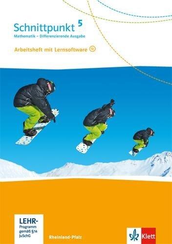 Schnittpunkt Mathematik. Arbeitsheft mit Lösungsheft und Lernsoftware 5. Schuljahr. Differenzierende Ausgabe für Rheinland-Pfalz. -
