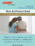 Not as Prescribed: Recognizing and Facing Alcohol and Drug Misuse in Older Adults - Harry Haroutunian