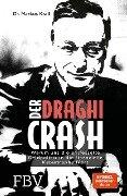 Der Draghi-Crash - Markus Krall