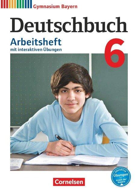 Deutschbuch Gymnasium 6. Jahrgangsstufe - Bayern - Arbeitsheft mit interaktiven Übungen auf scook.de -