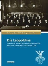 Die Leopoldina - Sybille Gerstengarbe, Jens Thiel, Rüdiger Vom Bruch
