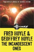 The Incandescent Ones - Fred Hoyle, Geoffrey Hoyle
