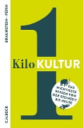 1 Kilo Kultur - Florence Braunstein, Jean-François Pépin, Alexander Kluy