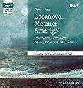 Casanova - Mesmer - Amerigo - Stefan Zweig