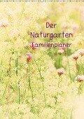 Der Naturgarten Familienplaner mit Schweizer KalendariumCH-Version (Wandkalender 2018 DIN A2 hoch) - Tanja Riedel