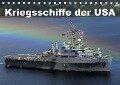 Kriegsschiffe der USA (Tischkalender 2018 DIN A5 quer) - Elisabeth Stanzer