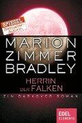 Herrin der Falken - Marion Zimmer Bradley