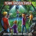Team Undercover 11: Gefahr aus dem Weltall -