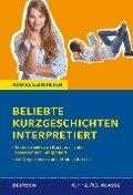 Beliebte Kurzgeschichten interpretiert. - Volker Krischel