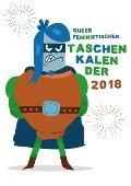 Queerfeministischer Taschenkalender 2018 -