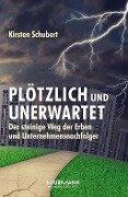 Plötzlich und unerwartet - Kirsten Schubert