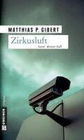Zirkusluft - Matthias P. Gibert
