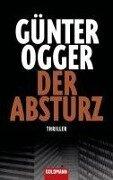 Der Absturz - Günter Ogger