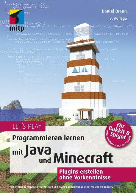 Let's Play.Programmieren lernen mit Java und Minecraft - Daniel Braun
