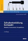 Schulentwicklung kompakt - Hans-Günter Rolff