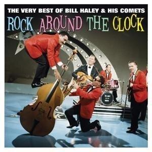 Rock Around The Clock - Bill & His Comets Haley