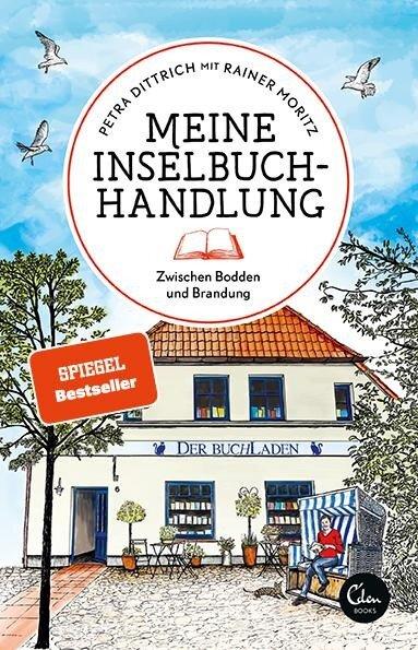 Meine Inselbuchhandlung - Petra Dittrich, Rainer Moritz