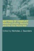 Matters of Conflict - Nicholas J. Saunders