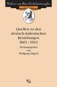 Quellen zu den deutsch-italienischen Beziehungen 1861-1963 -